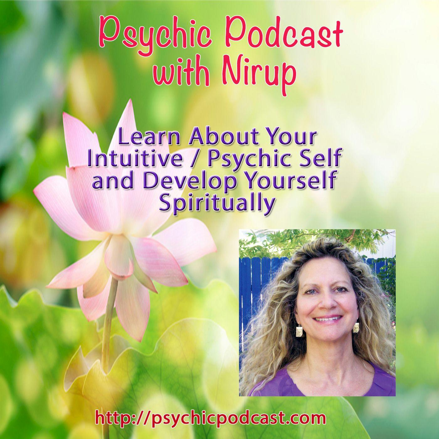 Psychic Podcast with Nirup from Sedona Arizona
